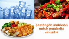 Pantangan Makanan Untuk Penderita Sinusitis